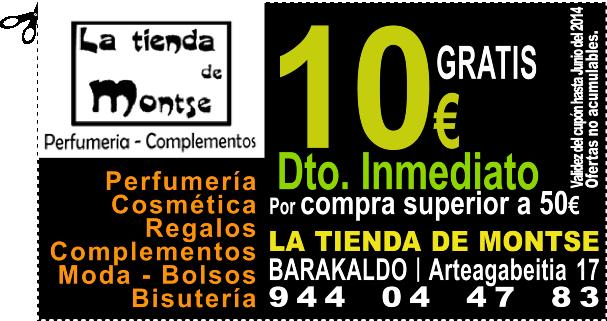 GRATIS* 10€ de DESCUENTO en LA TIENDA DE MONTSE en BARAKALDO