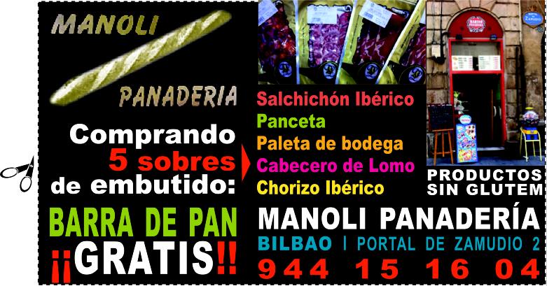 ¡¡GRATIS!! 1 BARRA DE PAN* en MANOLI PANADERÍA en el CASCO VIEJO de BILBAO