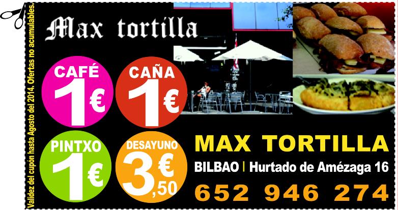 ¡¡TODO A 1 EURO!!* en Max tortilla en Bilbao (*café, pintxo ó caña)